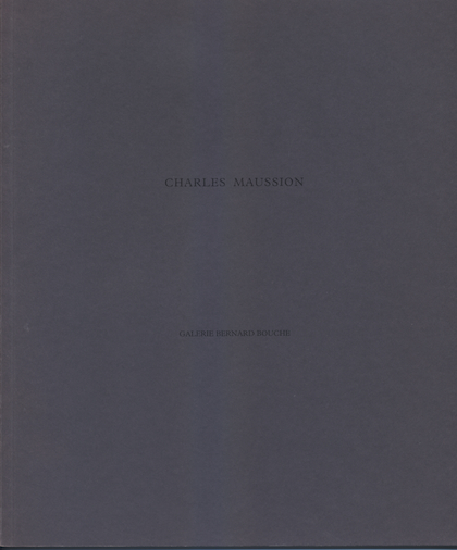 Catalogue Charles Maussion Galerie Bouche 1997