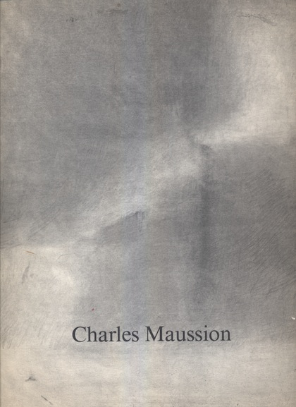Catalogue Charles Maussion Galerie Isy Brachot 1990
